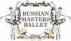 Russian Matsres Ballet Camp y International dance Audition